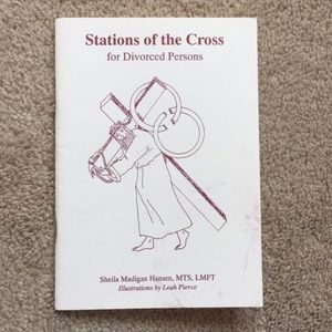 Stations of the Cross for Divorced Persons 💔